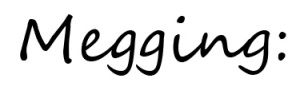 megging2